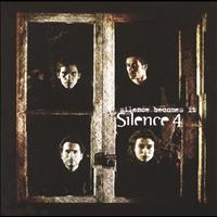 Silence 4 - Silence Becomes It