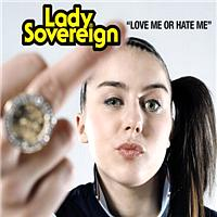 Lady Sovereign - Love Me Or Hate Me (Explicit Version)