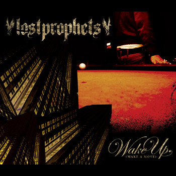 Lostprophets - Wake Up Make A Move