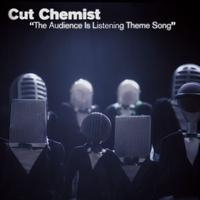 Cut Chemist - The Audience Is Listening Theme Song