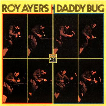 Roy Ayers - Daddy Bug & Friends