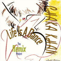 Chaka Khan - Life Is A Dance [The Remix Project]