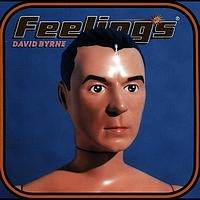 David Byrne - Feelings (Explicit)