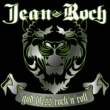 Jean-Roch - God Bless Rock'N'Roll