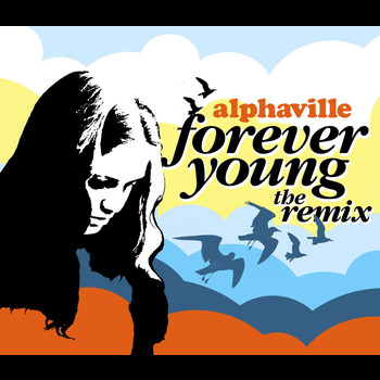 Alphaville - Forever Young (Australien Version)