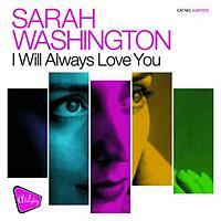 Sarah Washington - I Will Always Love You