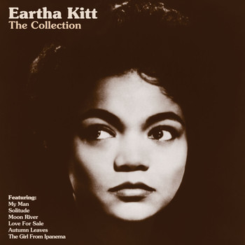 Eartha Kitt - The Collection