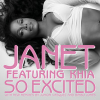 Janet featuring Khia - So Excited (Remixes)