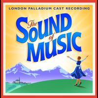 'The Sound Of Music' 2006 London Palladium Cast - The Sound Of Music - 2006 London Palladium Cast Recording