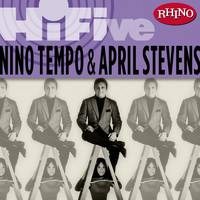 Nino Tempo & April Stevens - Rhino Hi-Five: Nino Tempo & April Stevens