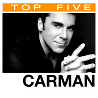 Carman - Top 5: Hits