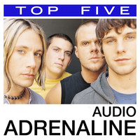 Audio Adrenaline - Top 5: Hits