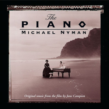 Michael Nyman - The Piano: Music From The Motion Picture