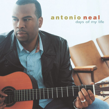 Antonio Neal - Days Of My Life