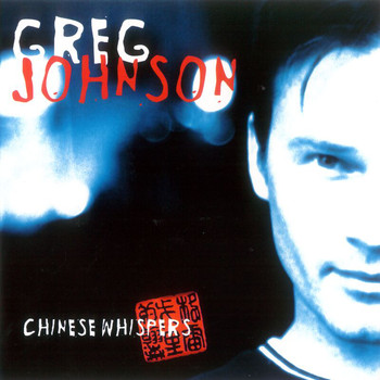 Greg Johnson - Chinese Whispers (Explicit)