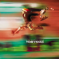 tobyMac - This Christmas