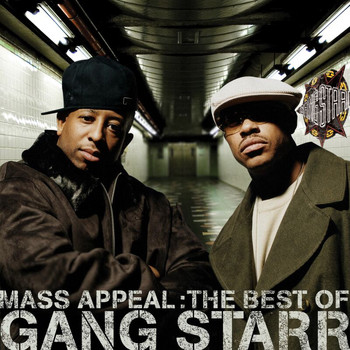 Gang Starr - Mass Appeal: The Best Of Gang Starr
