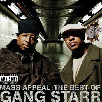 Gang Starr - Mass Appeal: The Best Of Gang Starr (Explicit)