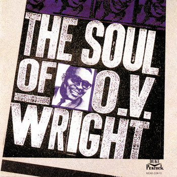 O.V. Wright - The Soul Of O.V. Wright