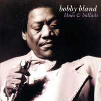 Bobby Bland - Blues & Ballads