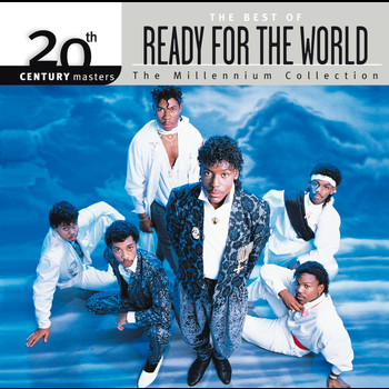 Ready For The World - 20th Century Masters: The Millennium Collection: Best Of Ready For The World