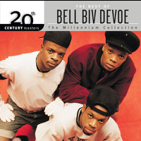 Bell Biv DeVoe - 20th Century Masters: The Millennium Collection: Best of Bel Biv DeVoe