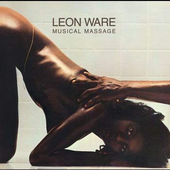 Leon Ware - Musical Massage (Expanded Edition)