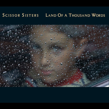 Scissor Sisters - Land Of A Thousand Words ((Sebastien Tellier's Run To The Sun Mix))