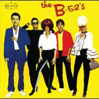 The B-52's - The B52's
