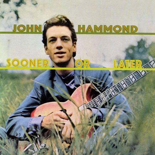 John Hammond Jr. MP3 Album Sooner Or Later