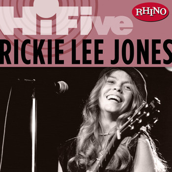 Rickie Lee Jones - Rhino Hi-Five: Rickie Lee Jones
