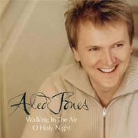 Aled Jones - Walking in the Air (Duet) and O Holy Night (Solo)