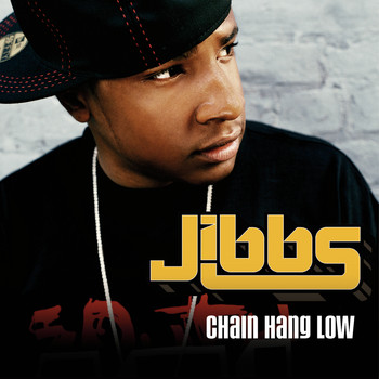 Jibbs - Chain Hang Low (UK Version)