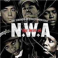 N.W.A. - The Best Of N.W.A: The Strength Of Street Knowledge (Edited)