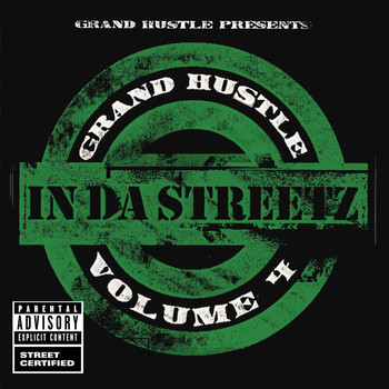 Various Artists - Grand Hustle Presents In Da Streetz Volume 4 (Explicit Version)