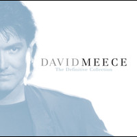 David Meece - The Definitive Collection