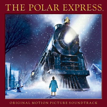 Various Artists - The Polar Express (Original Motion Picture Soundtrack) (Special Edition)