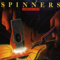Spinners - Labor Of Love [Digital Version]