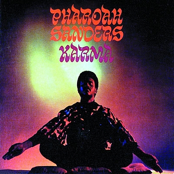 Pharoah Sanders - Karma (International)