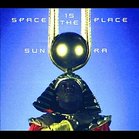 Sun Ra - Space Is The Place (International)