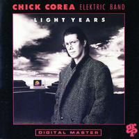Chick Corea Elektric Band - Light Years