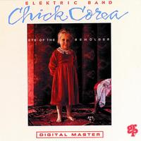 Chick Corea Elektric Band - Eye Of The Beholder