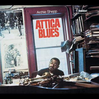 Archie Shepp - Attica Blues