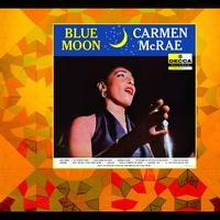 Carmen McRae - Blue Moon