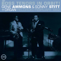 Gene Ammons / Sonny Stitt - Boss Tenors In Orbit