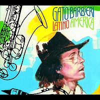 Gato Barbieri - Latino America (International)