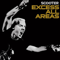 Scooter - Excess All Areas - Live 2006