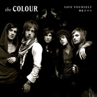 The Colour - Save Yourself (Chris Lord-Alge Mix)