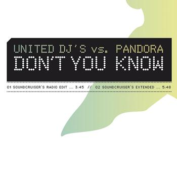 United DJ's vs. Pandora - Don't You Know