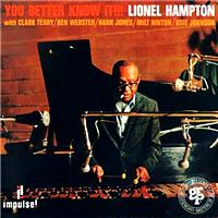Lionel Hampton - You Better Know It!!! (International)